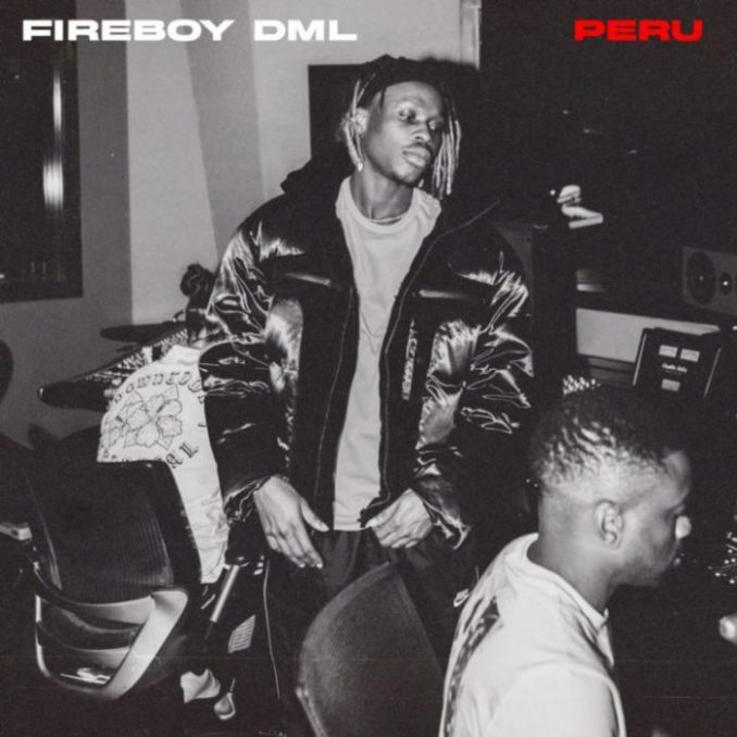 Fireboy DML – Peru