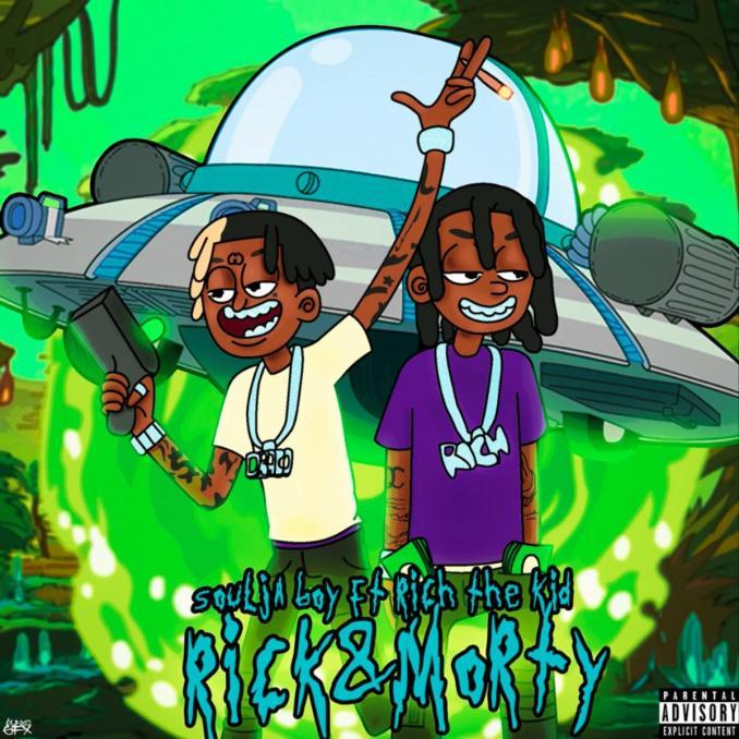 Soulja Boy Rick N Morty Remix ft. Rich The Kid