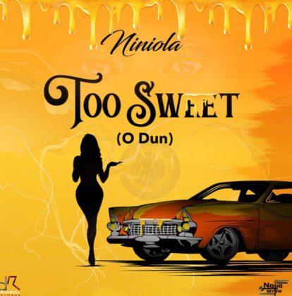 Niniola Too Sweet O Dun
