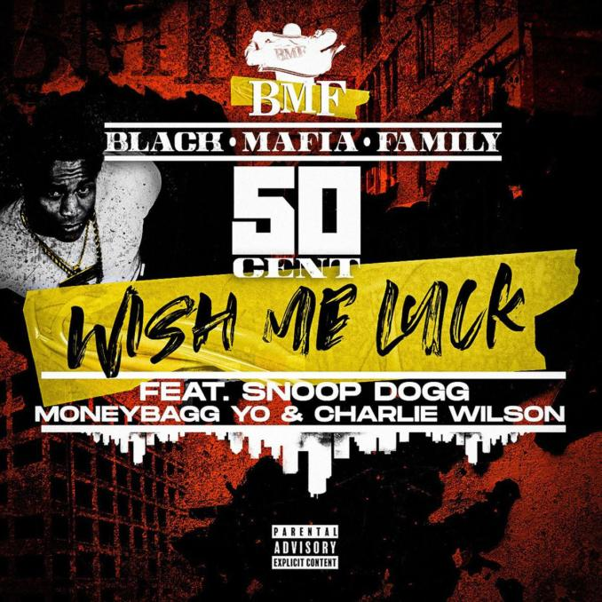 50 Cent Wish Me Luck ft. Snoop Dogg MoneyBagg Yo