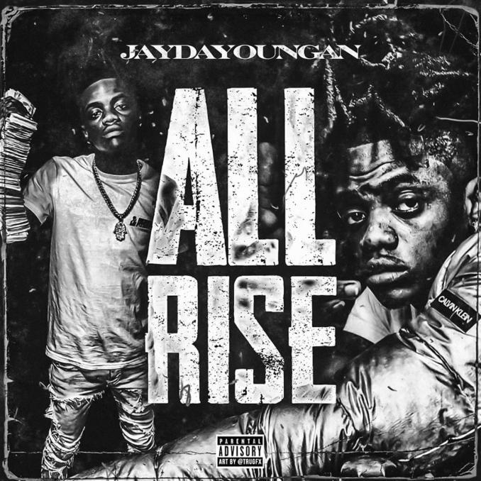 JayDaYoungan All Rise