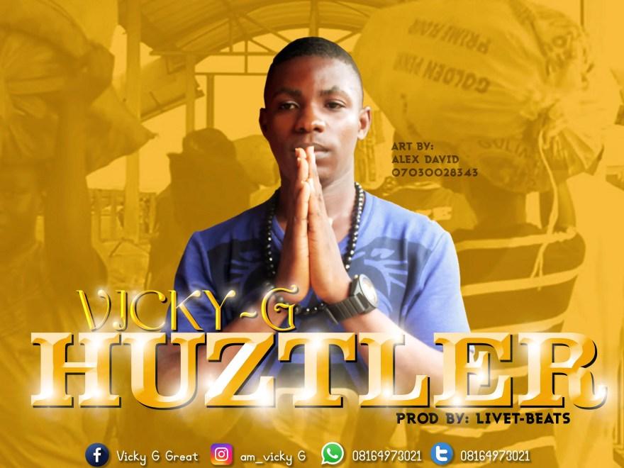 Voice of a hustler-Vicky G