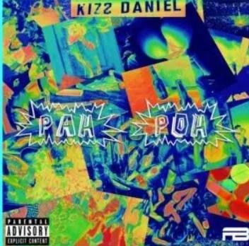Kizz-Danniel Pah Poh