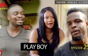 Download Play Boy (Mark Angel Comedy) (Episode 252)