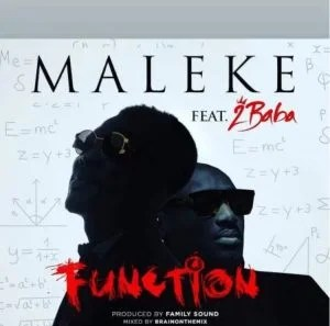 Download Maleke Ft 2baba Function.mp3 Audio