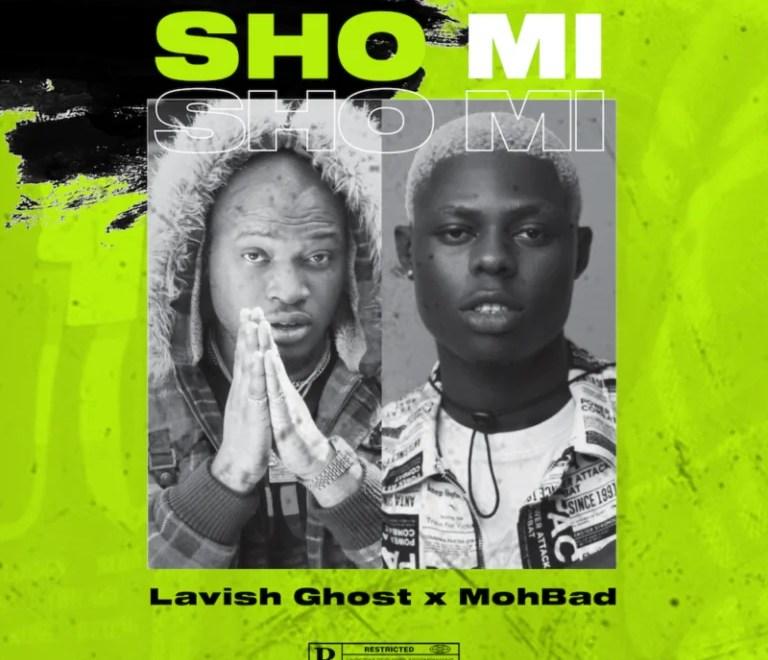 Download Lavish Ghost Sho-Mi ft MohBad.mp3 Audio