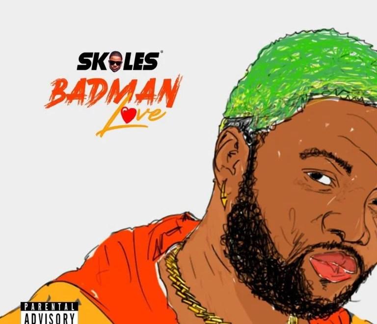 Skales – Badman Love. Mp3 Audio Download