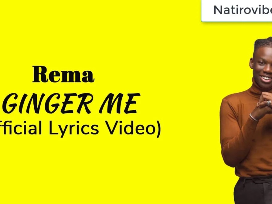 Lyric Video Rema - Ginger Me Download