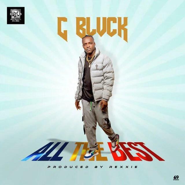C Blvck – All The Best (PROD. REXXIE) Audio Download