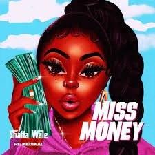 Shatta Wale – Miss Money ft. Medikal Audio Download