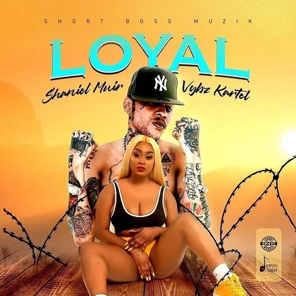Download Vybz Kartel ft. Shaneil Muir – Loyal Audio