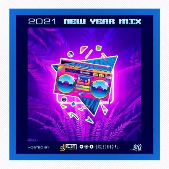 Dj SJS – 2021 New Year Mix Free Mp3 Download