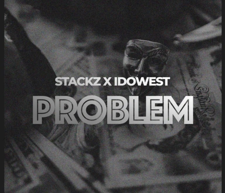 Stackz Ft Idowest – Problem Free Mp3 Download