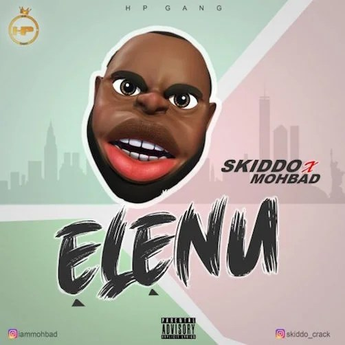 Skiddo Crack – Elenu Ft Mohbad Free Mp3 Download