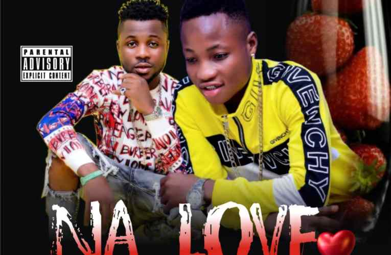 """[Music] Yung Mart Ft. S Brown – """"Na Love"""""""