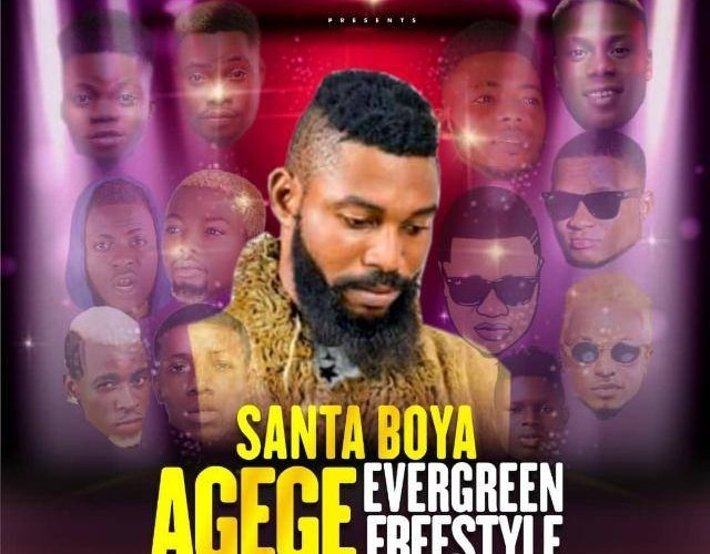 "[Music] Santa Boya –  ""Agege Evergreen"" Freestyle"