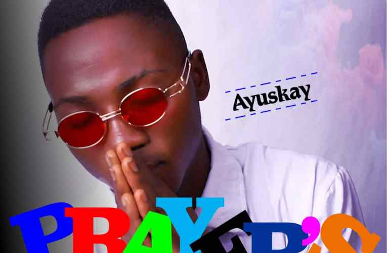 "[Music] Ayuskay – ""Prayers"""