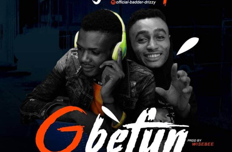 "[Music] Yung Drizzy Ft. Wendy – ""Gbefun"""