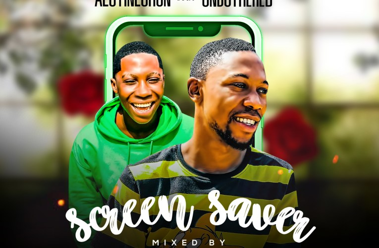 [Music] Aloyinlohun Ft. Unbothered – Screen Saver