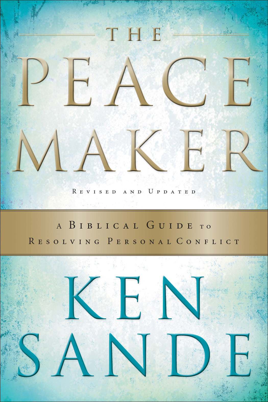 The Peacemaker By Ken Sande 9marks