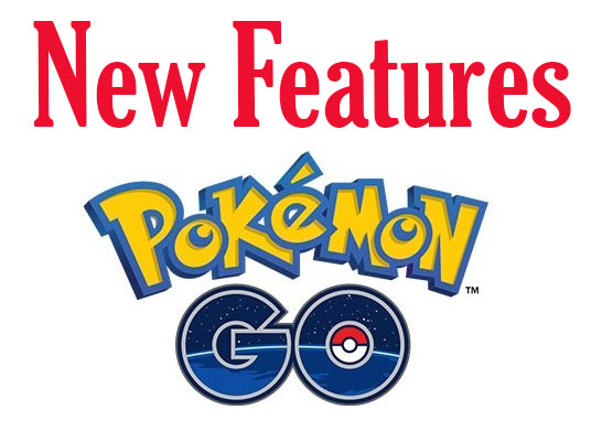 Pokemon-GO new features