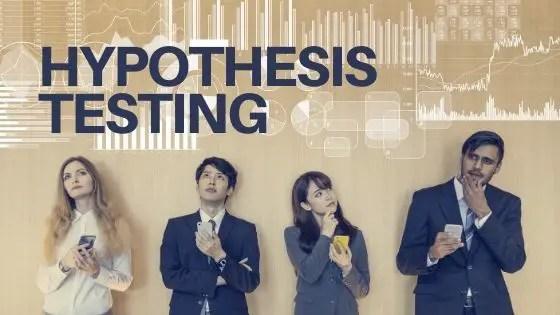 Hypotheis testing