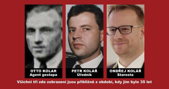 Pravda nebo lež? Agent gestapa Otto Kolar není můj příbuzný, tvrdí starosta Kolář. Pokud však jde o pomluvu, vyvrátit se ji nepodařilo