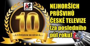 10 nejhorších průšvihů České televize za posledního půl roku + bonus. Portál Argumenty & Fakta vyhlašují: ...A vítězem se stává...