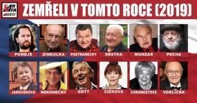 Zemřeli v tomto roce (2019). 50 slavných lidí, jejichž příběhy nekončí. Kdo měl zlatou hvězdu na čele, kdo přezdívku Doktor Hokej a kdo byl králem Šumavy