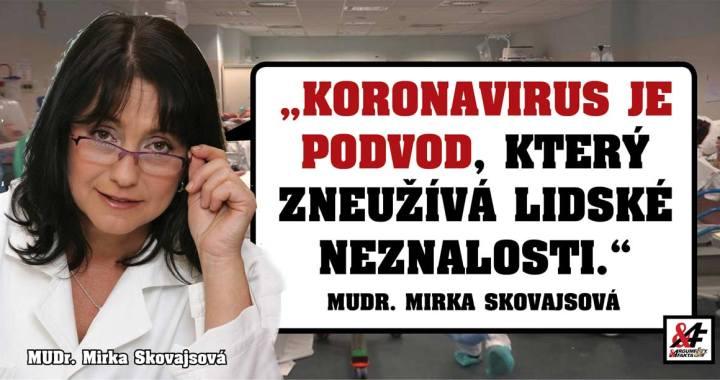 """Jak nás obelhali rakvemi, zatímco ženy umíraly na rakovinu. Primářka MUDr. Mirka Skovajsová: """"Koronavirus je podvod, který zneužívá lidské neznalosti."""" Média děsí lidi, lpí na nich krev."""