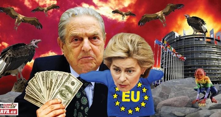 Už to leze ven! Evropskou unii řídí Soros, ne nějaká Uršula. Polsko a Maďarsko budou zničeny – tady je ďábelský plán jak. Budeš bojovat s covidem, nebo shoříš v pekle