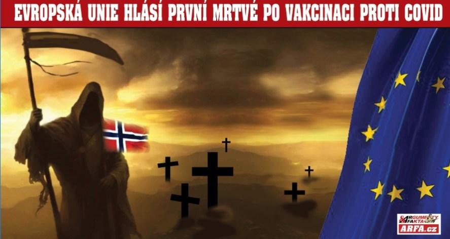 """To je hrůza! """"23 mrtvých po podání vakcíny proti COVID!"""", hlásí Norsko jako první země Evropy. Stejnou vakcínou se očkuje i v České republice… Kolik mrtvých již u nás – a na co umírají?"""