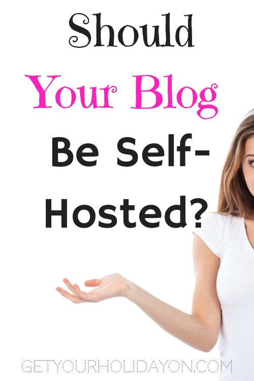 If you are serious about making money through your blog you will want to have a self-hosted blog. Your site has the possibility of being deleted on a free hosted website. Plus, it looks more professional to advertisers and companies looking to invest in your blog. Find out where to get your hosting... getyourholidayon.com