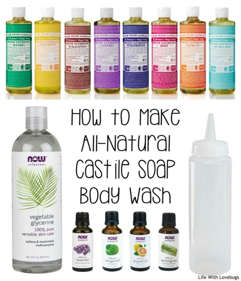 DIY All-Natural Castile Soap Body Wash - Life With Lovebugs