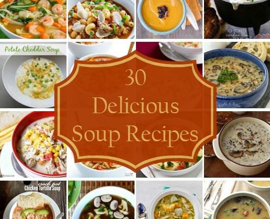 30 Delicious Soup Recipes