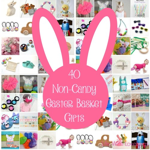 40 non candy easter basket gifts life with lovebugs 40 non candy easter basket gifts negle Gallery