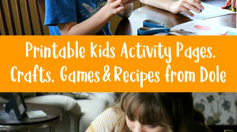 Printable Kids Activity Pages, Games, Crafts and Recipes from Dole
