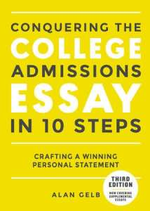 Conquering the College Admissions Essay in 10 Steps