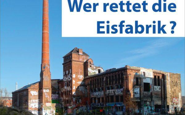 Angekündigt: Neues Leben für die alte Eisfabrik an der Spree schon 2020?