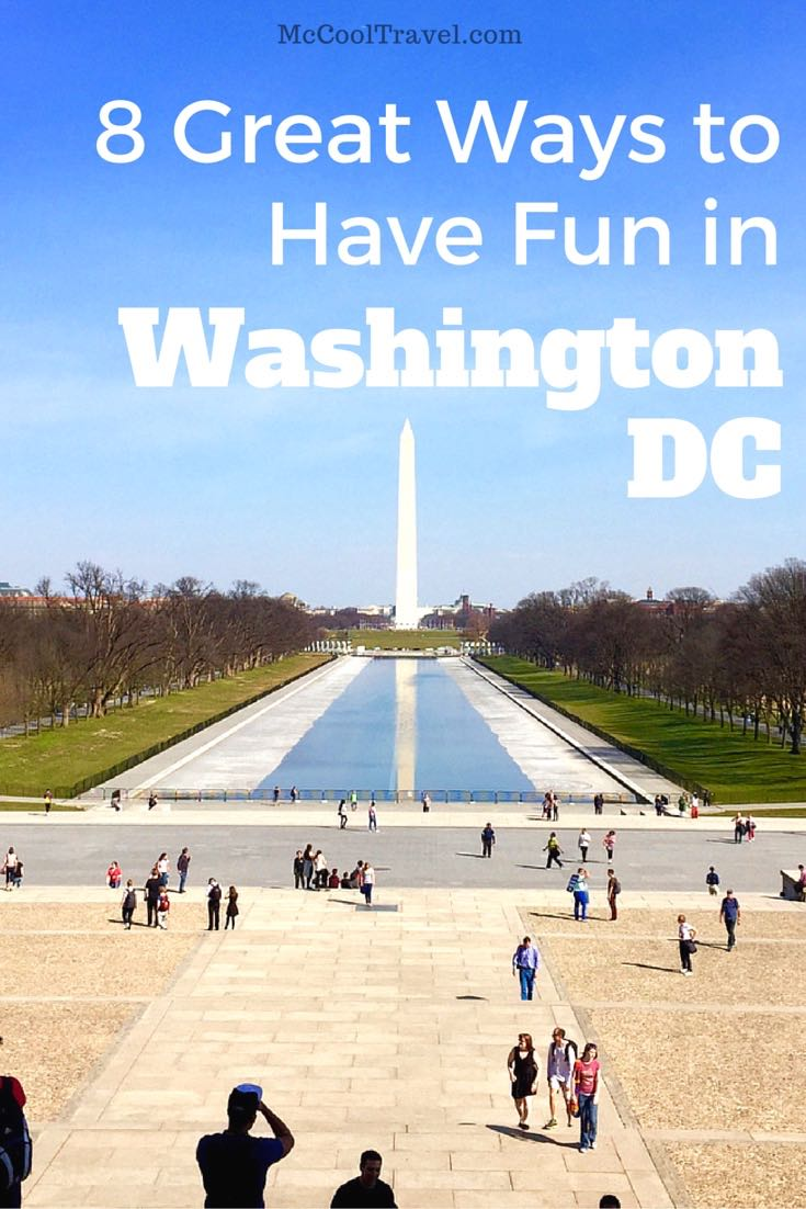 Fun in Washington DC means free museums, variety of ethnic food, and countless recreation opportunities.