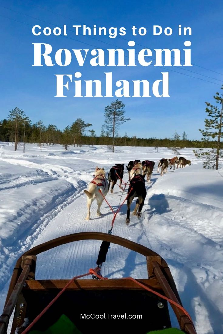 Whether you want to check off a travel dream list item or immerse in an amazing culture, visit Lapland and try these cool things to do in Rovaniemi Finland.