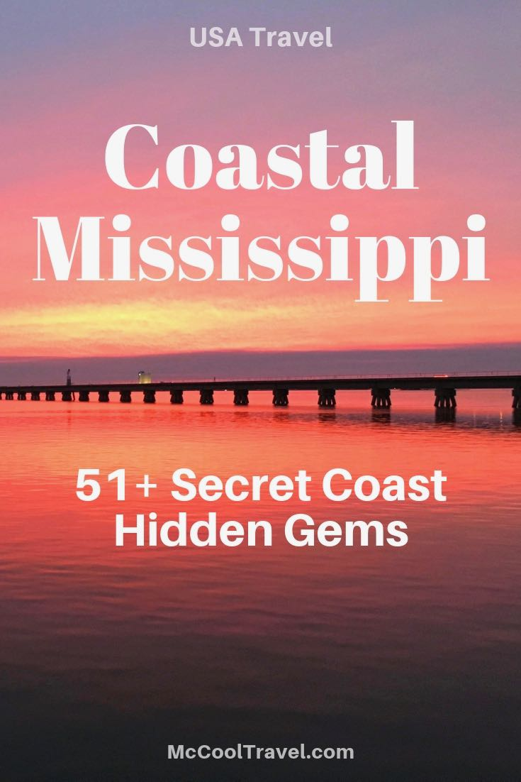 While I hoped to find maybe 2 dozen compelling places, my list keeps growing. Instead of counting, go visit and enjoy these Coastal Mississippi hidden gems. Coastal Mississippi is only an hour's drive from New Orleans and Mobile.