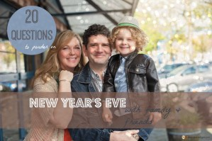 20 Questions to ponder on New Year's Eve with family and friends