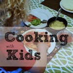 Cooking with Kids: 5 rules to make it fun