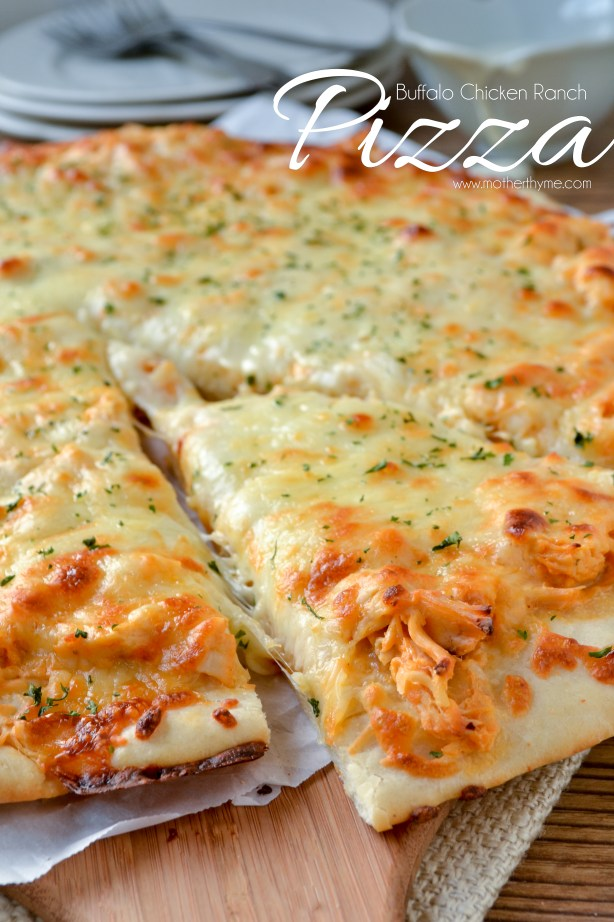 Buffalo Chicken Ranch Pizza- Mother Thyme