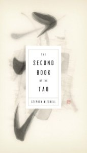The Second Book of the Tao, Stephen Mitchell (trans)