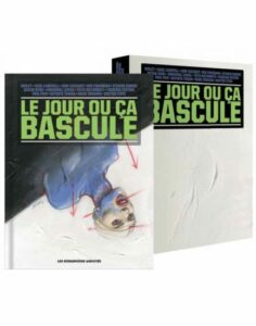 le-jour-ou-ca-bascule-luxe-humanoides associes edition luxe