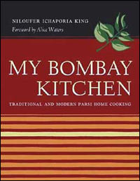 My Bombay Kitchen: Traditional and Modern Parsi Home Cooking Paperback