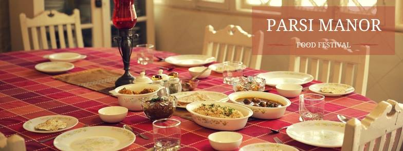 Foodie Alert: Parsi Manor Food Festival