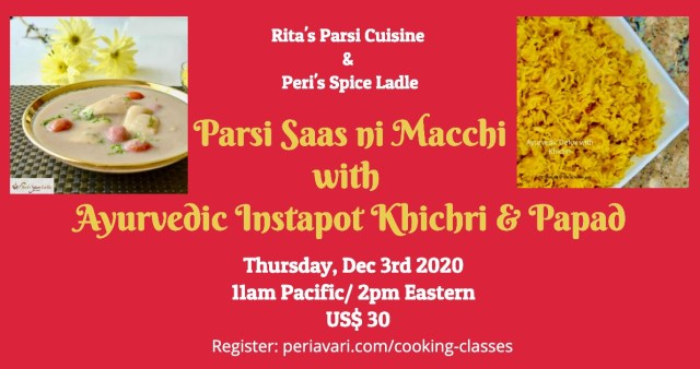 Parsi Khichri - Saas with Rita and Peri @ Thu Dec 3, 2020 11am - 12:15pm (PST)